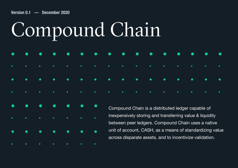 Compound 将于2021年初发布 Compound 链,并将发行原生代币 CASH